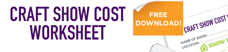 Determining the Cost of a Craft Show Plus a Free Checklist