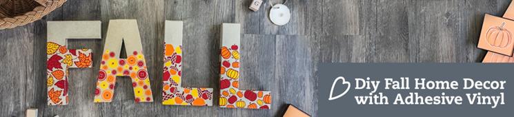 DIY Fall Home Decor with Adhesive Vinyl